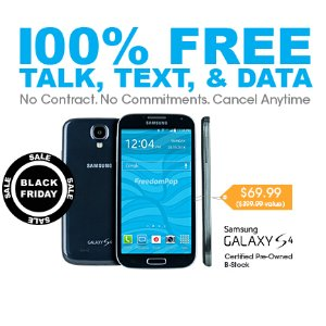 $69.99Samsung Galaxy S4 Pre-Owned + Unlimited Talk, Text, and 2GB trial
