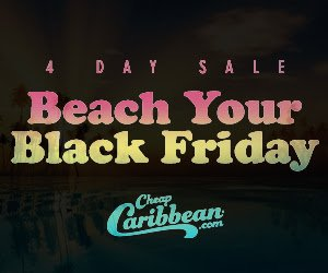 Up to $150 Off!Beach Your Black Friday Sale @ Cheap Caribbean