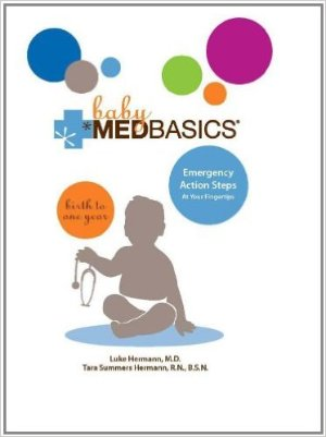 Baby Medbasics: Birth to One Year Hardcover