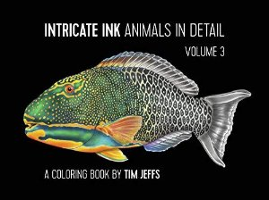 Amazon.com: Intricate Ink: Animals in Detail Volume 3, A Coloring Book by Tim Jeffs (0717195248895): Tim Jeffs: Books