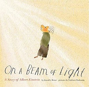 On a Beam of Light: A Story of Albert Einstein: Jennifer Berne, Vladimir Radunsky: 9781452152110: Amazon.com: Gateway