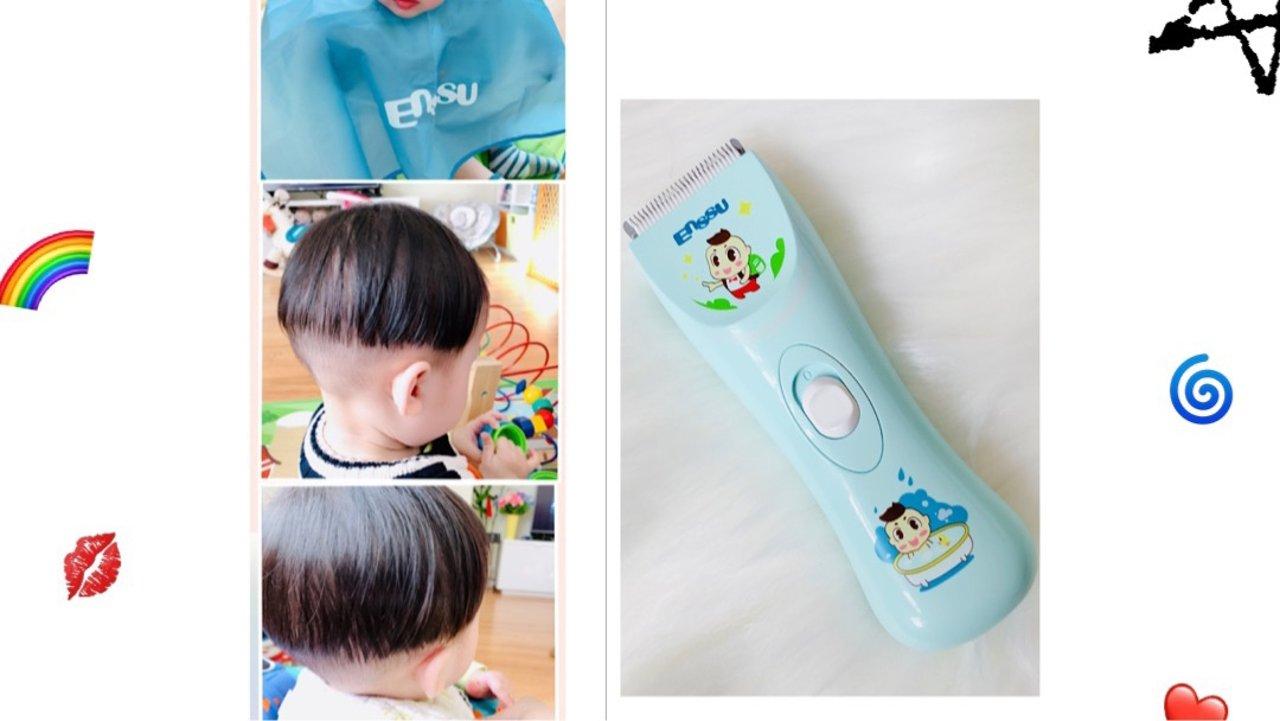 给宝宝理发  Enssu婴幼儿理发器测评