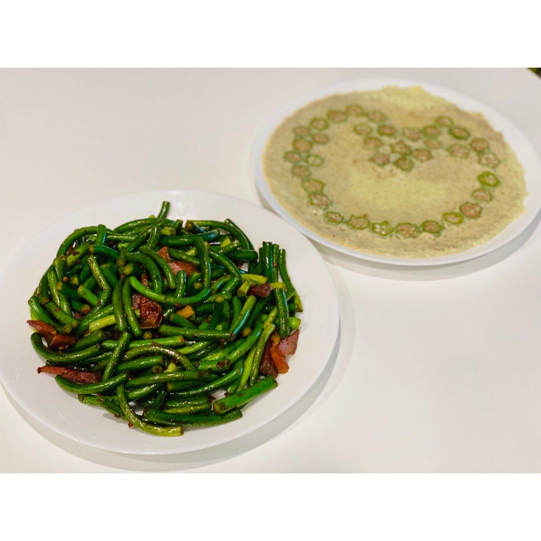 蒜苔腊肉 + 秋葵炖蛋
