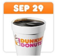 Free small coffee@ Dunkin' Donuts on Sep 29