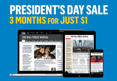 Only $1Wall Street Journal 3-Month Digital Subscription