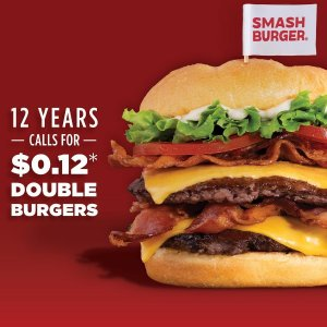 $0.12 Double BurgersSmashburger 12 Years Anniversary Limited Time Offer