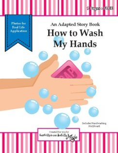 How to Wash My Hands - Adapted Story Book