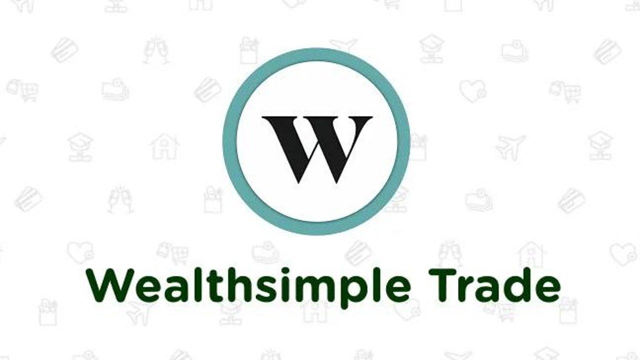 好用的理财工具分享 Wealthsimple Trade