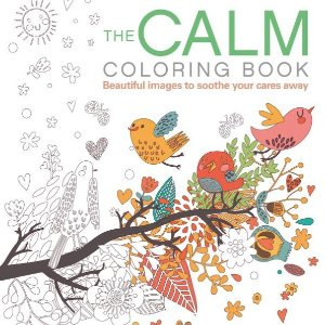 $3.56 he Calm Coloring Book: Beautiful images to soothe your cares away