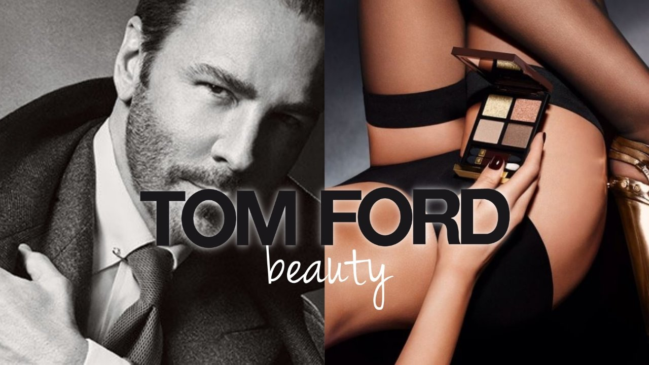 全世界女人都想要Tom Ford   眼影唇膏哪些值得入?
