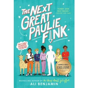 The Next Great Paulie Fink (B&N Exclusive Edition)|BN Exclusive