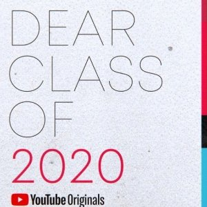 Free 6/6Dear Class of 2020 (Live stream)
