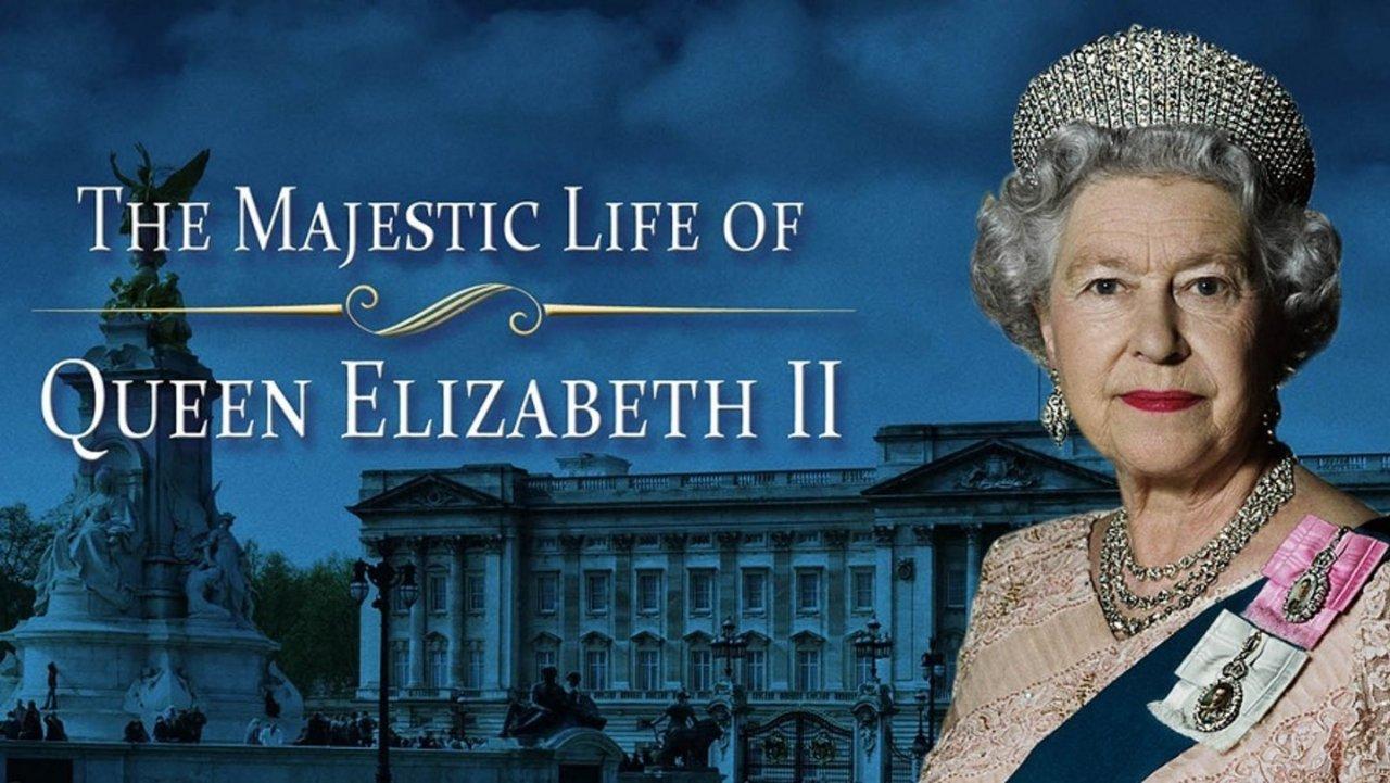 Her Majesty Queen Elizabeth II 英国女王伊丽莎白二世的传奇故事