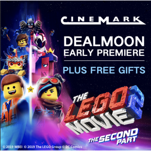 Dealmoon Event Plus Free GiftsLego Movie 2 3D Verison Early Premiere @ Cinemark