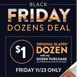 Coming Soon: $1 with any other purchaseKrispy Kreme Friday Deal