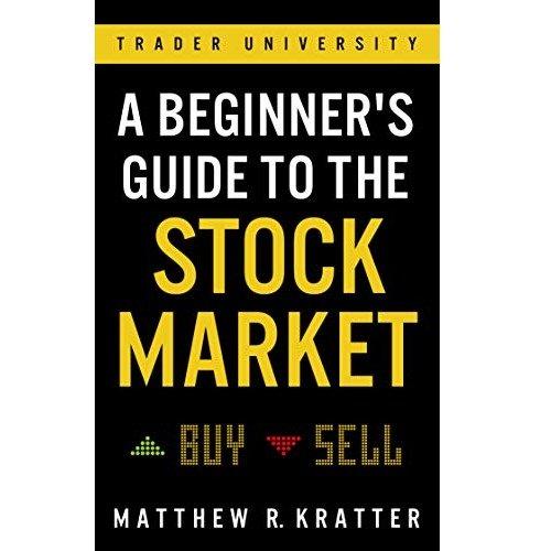 Kindle 电子书, 股市新手指南: 关于你今天开始赚钱的一切