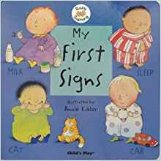 My First Signs (Baby Signing) by Annie Kubler