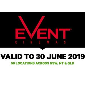 $13.5 (原价$22)Event Cinemas 普通场次电影票热卖 多地通用
