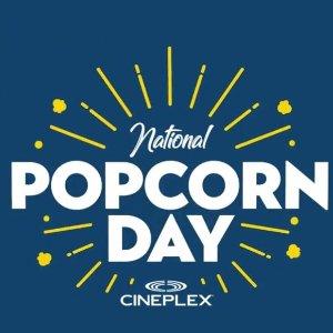 仅限1月19日周六CINEPLEX连锁电影院 请你免费吃爆米花