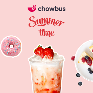Up To 50% Off + $7 OffDealmoon Exclusive: chowbus Dessert Summer sale