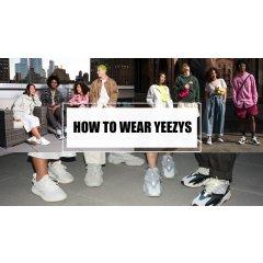 Yeezy穿搭攻略 | 如何用一双Yeezy玩转不同风格?看这篇文章就能学会啦!