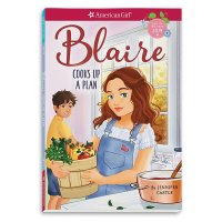 American Girl Blaire 书籍《 Cooks Up a Plan 》