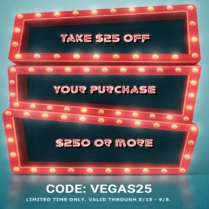 Take $25 Off $250 or MoreBest Of Vegas Limited Time Discount