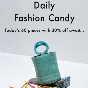 Daily Fashion Candy  30% off 60 Surprises Styles @ Mytheresa