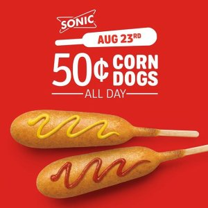 $0.50 each all daySonic Drive-In Corn Dogs Discount