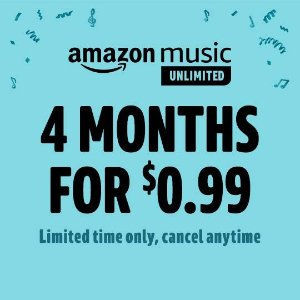 4-Mon for $0.99Amazon Music Unlimited