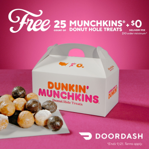 w/ Orders over $10 + FSDoorDash x Dunkin' Free 25 Munchkins Donut Holes