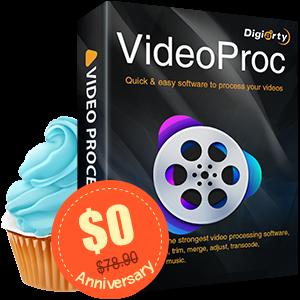 周年回馈免费领取 价值$78.9VideoProc V3.9全功能版本 轻量级入门视频处理软件 周年回馈