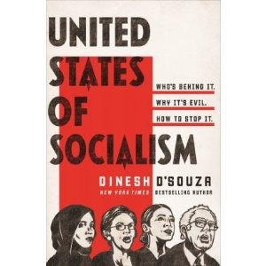 United States of Socialism: Who's Behind It. Why It's Evil. How to Stop It.|Hardcover