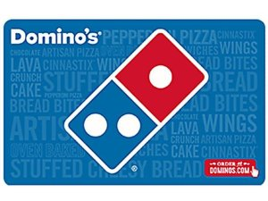 $25Domino's $25 Gift Card + $5 Free Gift Card