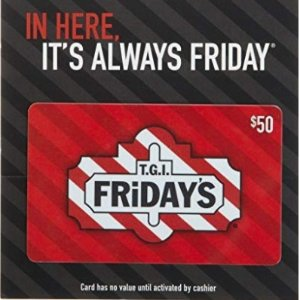 现价$40 (原价$50)T.G.I. Friday's 实体礼卡8折收