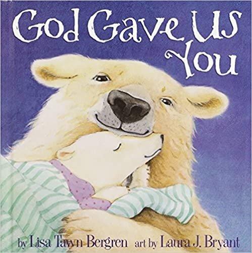 童书:God Gave Us You