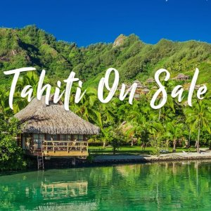 Starting from $11497 Days Tahiti Beach Front On Sale