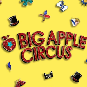 As low as $35Big Apple Circus  is Back