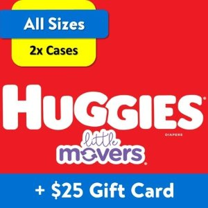 Huggiesget $25 gift card[$25 Savings] Buy 2 Huggies Little Movers Diapers Economy+ Packs (Any Size) with Free $25 Gift Card[$25 Savings] Buy 2 Huggies Little Movers Diapers Economy+ Packs (Any Size) with Free $25 Gift Card
