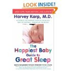 The Happiest Baby Guide to Great Sleep by Harvey Karp