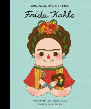 Frida Kahlo 人物传记 little people,big dream