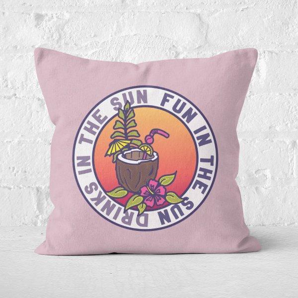 Fun In The Sun Drinks In The Sun Square Cushion