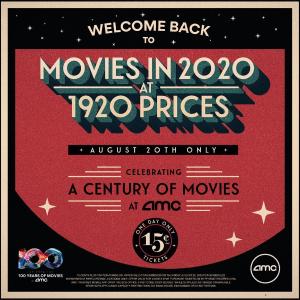 8月20日当天任意电影票$0.15AMC影院8月20日重新开放+100周年庆多重优惠