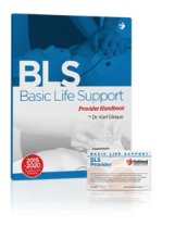 BLS: Basic Life Support Certification