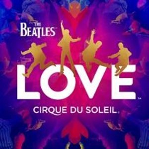 As low as $75Best Of Vegas THE BEATLES™ LOVE Show Tickets