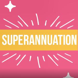 9.5%的养老金 轻松帮您找回教您如何玩转养老金Superannuation