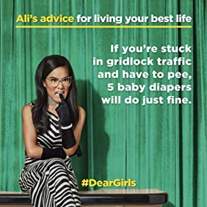 Dear Girls: Intimate Tales, Untold Secrets & Advice for Living Your Best Life: Ali Wong: 9780525508830: Amazon.com: Books