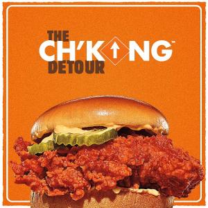 买新品立送whopper汉堡Burger King 三款Ch'king香辣鸡脆堡来袭 搭配手工烤面包