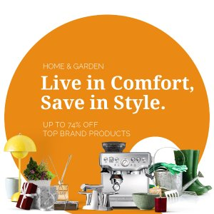 Up to 74%Home & Garden