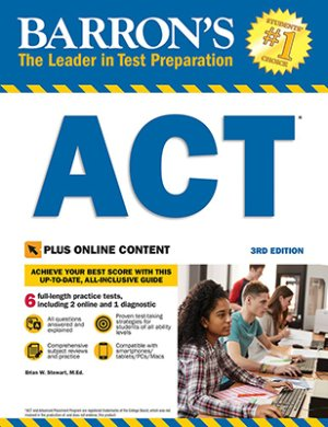 Barrons Educational Series Barron's ACT, 3rd Edition: With Bonus Online Tests (Barron's Test Prep)